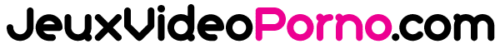 Jeux Video Porno – Les meilleurs jeux de sexe